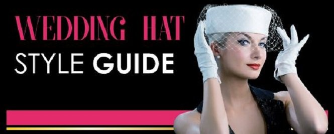 WEDDING HAT STYLE GUIDE